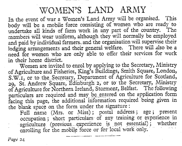 Information on the Women's Land Army in the National Service Handbook (1939). This handbook was a guide to the ways in which people of the country could offer their services in WW2. This was the first time the Women's Land Army was mentioned in the lead up to WW2.