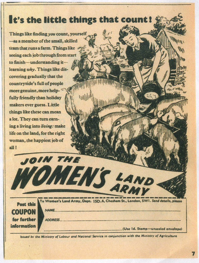 It's the little things that count! Source: Bronwen Jones. Women's Land Army newspaper recruitment.