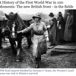 WW1 Article: A History of the First World War in 100 Moments: The new British front - in the fields