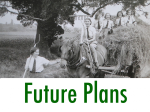 Women's Land Army.co.uk: Future Plans