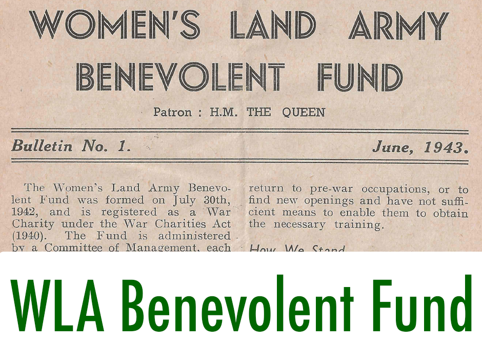 Post-WW2 Archive: Women's Land Army Benevolent Fund
