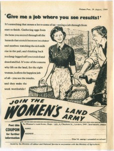 Give me a job where you see results. Source: Bronwen Jones..Women's Land Army newspaper recruitment.