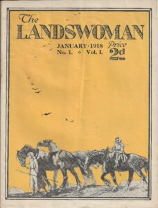 The Landswoman - the magazine of the Women's Land Army and the Women's Institute.