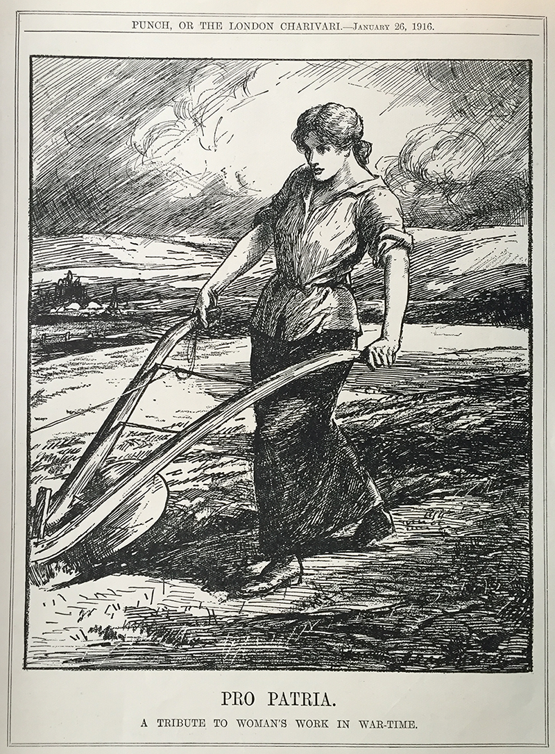 Pro Patria A Tribute to Woman's Work in War-time Punch Magazine Source: Catherine Procter's Women's Land Army and Timber Corps Collection