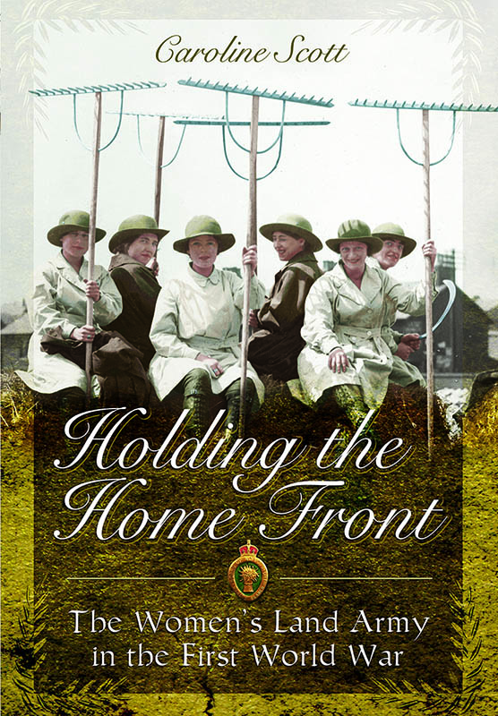 Holding the Home Front Caroline Scott