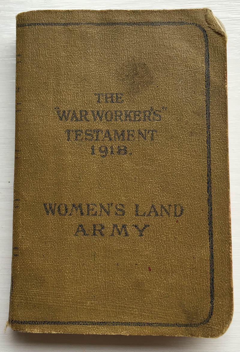 The Warworker's Testament Women's Land Army