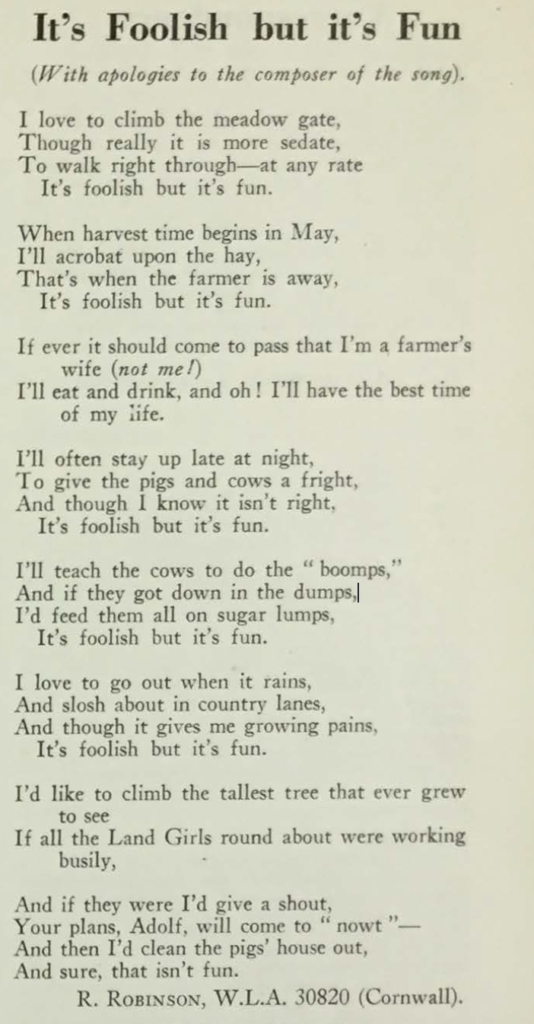 Cornish Land Girl R. Robinson swaps plough for pen, as she writes her own version of 'It's Foolish but it's Fun', for readers of The Land Girl magazine.