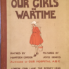 Our Girls in Wartime, 1918